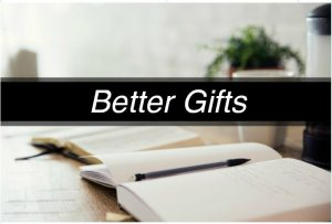 Sermon Series: Better Gifts