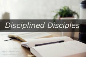 Disciplined Disciples Sermon Image