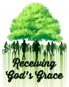 Sermon Series: Receiving God's Grace