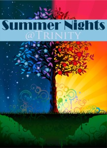 Summer Nights @ Trinity - Learning and Fellowship