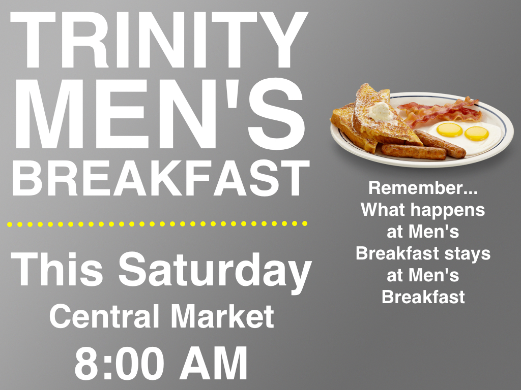 Trinity Men's Breakfast